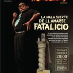 La mala suerte de llamarse Fatalicio. Diseño: Eduardo Correa Foto: Héctor Maridueña