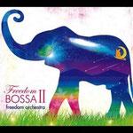 freedom bossa 2