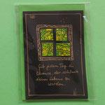 Klappkarte 6 mit Spruch, + farbiger Umschlag, 6 € zzgl. Versand