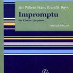 Jan Brandts Buys (1868-1933): Impromptu für Klavier, herausgegeben von Michael van Krücker