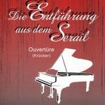 Wolfgang Amadeus Mozart (1756-1791): Die Entführung aus dem Serail (Ouvertüre), edited by Michael van Krücker