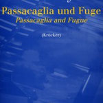 Julius Röntgen (1855-1932): Passacaglia und Fuge for piano, edited by Michael van Krücker