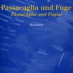 Julius Röntgen (1855-1932): Passacaglia und Fuge for piano, edited by Michael van Krücker