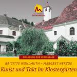 """""""Kunst und Takt im Klostergarten"""", Moorbad Schwanberg"""