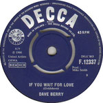 If You Wait for Love/Hidden Decca F 12337 1966