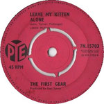 A Certain Girl/Leave My Kitten Alone Pye 7N 15703 1964