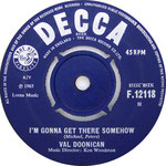 I'm Gonna Get There Somehow/Where Can I Find Her Decca F 12118 1965