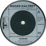 Roger Daltrey - Thinking / There Is Love - Track - UK - 2094 014 1973