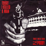 Today I Killed a Man/It's Too Good To Last Liberty LBF 15280 1969