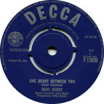 One Heart Between Two/You're Gonna Need Somebody Decca F 12020 1964