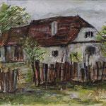 Bauernhaus in Siebenbürgen, 2017, MT auf Leinwand, 70x50cm, verkauft