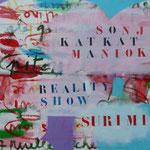 reality show- 92X73 - Acrylique sur Toile