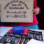 Die Vermarktung des Buchs: Es wurden Vorbestellungen des Buchs gegen Vorauskasse aufgenommen: Beim Adventsmarkt der Schule …
