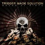 Trigger Made Solution