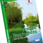 Conception, rédaction et réalisation du guide Vendée Randonnées