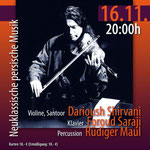 Mohr-Villa trifft Iran - Orient Dreams mit Darioush Shirvani, Foroud Saraji und Rüdiger Maul Fr, 16. Nov 2012, 20.00 Uhr