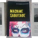 Buchprojekt Madame Sabotage Dezember 2014