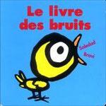 Le livre de bruits  Soledad Bravi  L'âne il fait HI HAN, le tambour il fait ratataplanplan… !  Un album qui fait du bruit et dont ils raffolent !  Avoir à tout prix !!!