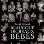 Beaucoup de beaux bébés  David Ellwand  Un imagier à ne pas manquer, qui plaît à tous les bébés avec de très belles photos en noir et blanc à regarder !  Et  à la fin, une surprise…Un miroir !