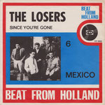 THE LOSERS - 1965 Mexico / Since You're Gone (CNR UH 9805)
