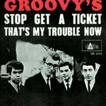 The Groovy's - Stop Get A Ticket / That's My Trouble Now (Delta DS 1243) 1967