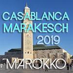 Marokko - Casablanca & Marakesch