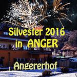 Silvester 2016 in Anger bei Weiz Steiermark