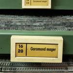 Gut sortiert die Garmond Antiqua im Steckschriftkasten