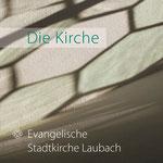 Kirchenheft Ev. Stadtkirche Laubach