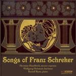 Franz Schreker: Songs Wolfgang Holzmair, Hermine Haselböck, Russell Ryan Bridge Records, 2008