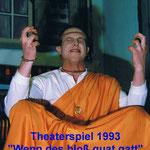 Theater 1993 - Wenn des bloß guat gatt