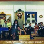 Theaterspiel 2001 - Oinner spennt allawei