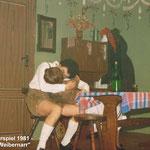 Theaterspiel 1981 - Der Weibernarr