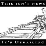 """""""Derailing."""""""