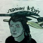 """Ulla Nentwig 2016 """" nicht weinen"""" Acryl auf LW, 50x70cm"""