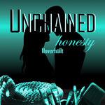 Unchained honesty: Unverhüllt