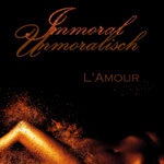 Immoral - Unmoralisch: L'Amour. Band 3