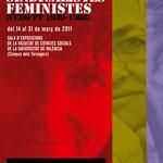 DONES SINDICALISTES FEMINISTES   Diseño gráfico: Julio Antonio Blasco, Sr. López Diseño de gráfica y de imagen expositiva: cartel, lonas e invitaciones. Sala de exposiciones de la Facultat de Ciències Socials.   Dirección de arte: Espirelius Cliente: Fund