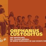 ORPHANUS CUSTODITUS. Invitación exposición.