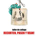 RECORTEN, PASEN Y VEAN!, taller de collage.  Diseño gráfico e ilustración: Julio Antonio Blasco, Sr. López Cliente: Belula Espacio Creativo y Julio Antonio Blasco, 2014