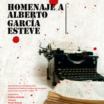 HOMENAJE A ALBERTO GARCÍA ESTEVE. Dirección de arte: Espirelius. Diseño gráfico: Julio Antonio Blasco.  Feis, 2011.