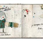LOLES /// Texto de Aurelio González Ovies Ilustraciones de Julio Antonio Blasco, Sr. López 22 x 25 cm, 38 pp.  Editado por Pintar-Pintar, 2011