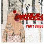 PAN Y CIRCO en Valencia  Diseño gráfico e ilustración: Julio Antonio Blasco, Sr. López Cliente: Gris y Julio Antonio Blasco, 2013