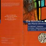 Faltblatt über die Kirchen der Pfarrei Ohrenbach aus den Jahren vor der Zusammenlegung mit Steinach/Ens