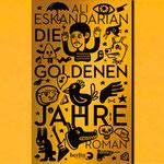 Die Goldenen Jahre - Buch - Ali Eskandarian - Berlin Verlag - kulturmaterial