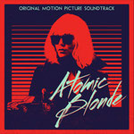 Atomic Blonde Soundtrack - Back Lot - HART - Universal - kulturmaterial