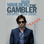 The Gambler-Kino-Mark Wahlberg-Paramount-kulturmaterial-Trailer