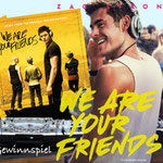 We are your Friends - Filmmusik - Zac Efron - Studiocanal - kulturmaterial