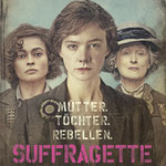 Sarah Gravon - Suffragette - Film - mit Carey Mulligan - Concorde - kulturmaterial