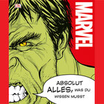 Marvel Absolut Alles Was Du Wissen Musst - Dorling Kindersley - kulturmaterial